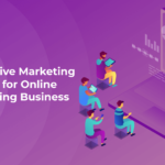 Business Use Online Marketing and Marketing Online Tutoring Business